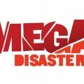 Mega Disasters billede